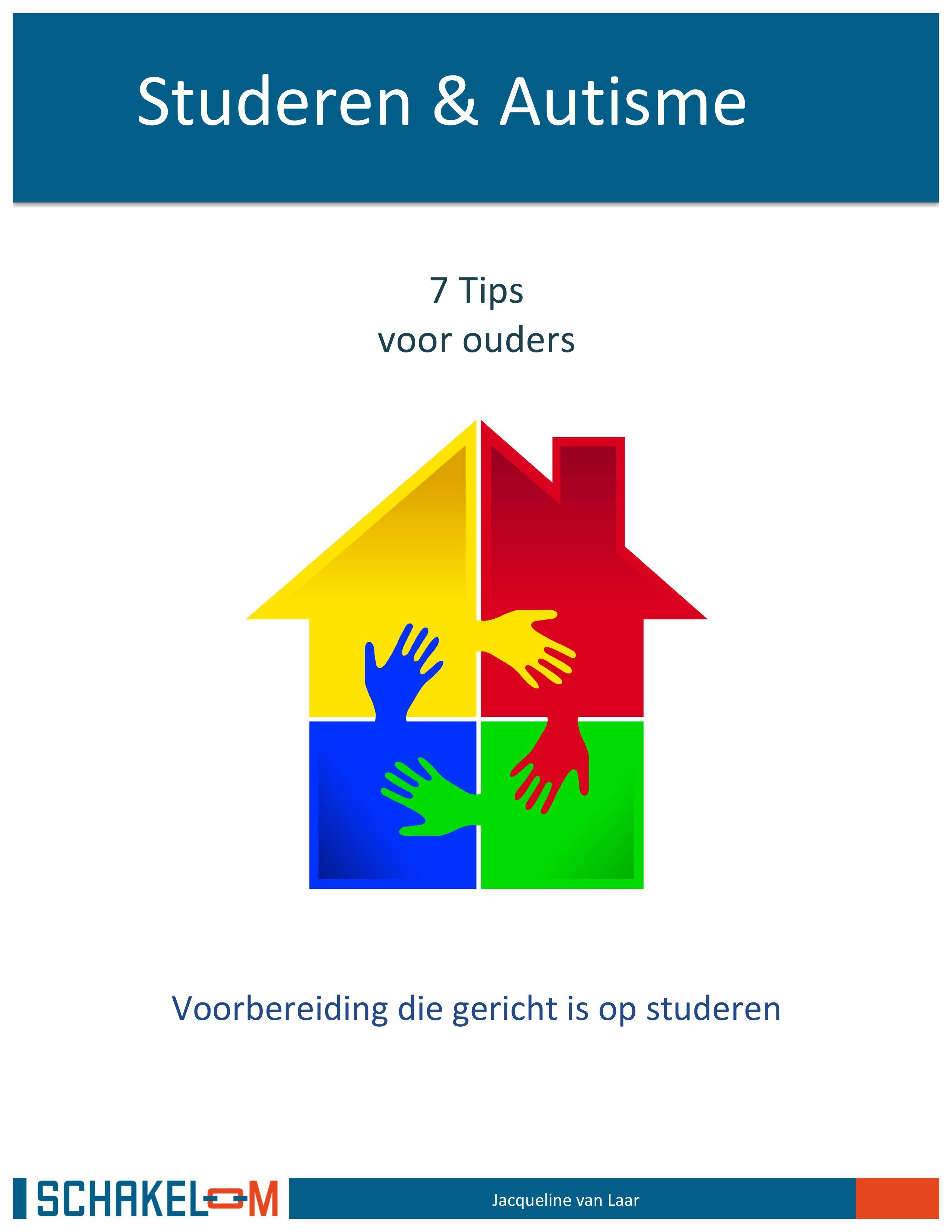 Studeren & Autisme, Tips voor ouders